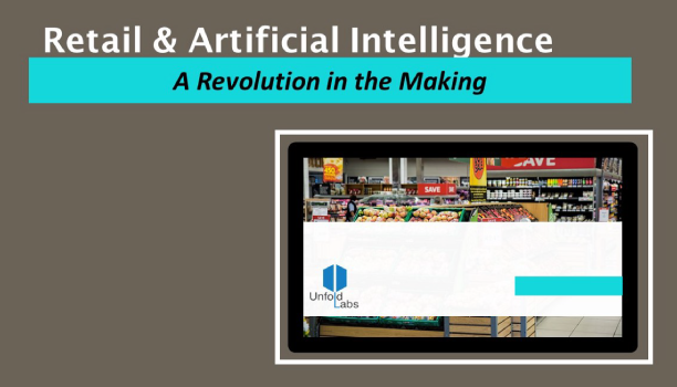 Retail & Artificial Intelligence  - A Revolution in the Making